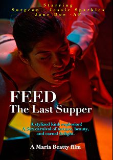 FEED: The Last Supper, starring Alice, produced by Bleu Productions.