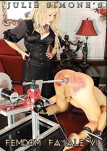 Femdom Fatale 6, starring Devlynn DeSade, Julie Simone and Slave F, produced by Julie Simone Productions.