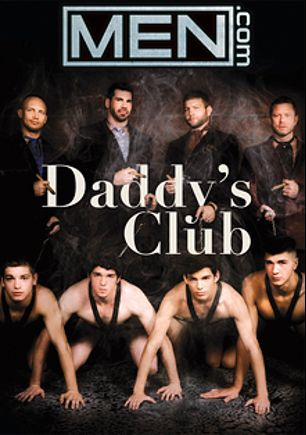 Daddy's Club, starring Colby Jansen, Johnny Rapid, Corey Haynes, Billy Santoro, Charlie Harding, Justin Dean, Robbie Rivers and John Magnum, produced by Men.