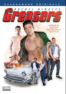 Greasers, starring Trenton Ducati, Marco Montgomery, JJ Knight, Kory Houston, Trent Ferris, Kyler Ash and Christian Taylor, produced by NakedSword Originals.