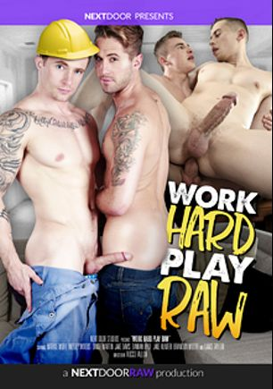 Work Hard Play Raw, starring Damian Hyde, Lance Taylor, Wesley Woods, Dante Martin, Markie More, Jack Hunter, Jake Davis and Brandon Moore, produced by Next Door Raw.