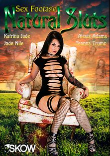 Sex Footage: Natural Sluts, starring Katrina Jade, Jade Nile, Teanna Trump and Alexis Adams, produced by Girlfriends Films and Skow.