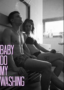 Baby Do My Washing, starring Luna Ruiz and Lobo (Verso Cinema), produced by Verso Cinema.