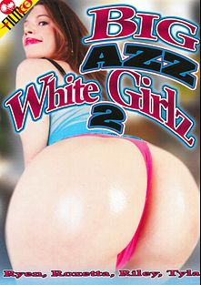 Big Azz White Girlz 2, starring Roxetta, Emma Heart, Ryen Ryder and Tyla Wynn, produced by Filmco.