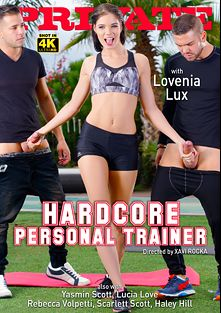 Hardcore Personal Trainer, starring Loveini Lux, Haley Hill, Rebecca Volpetti, Scarlett Scott, Yasmin Scott and Lucia Love, produced by Private Media.