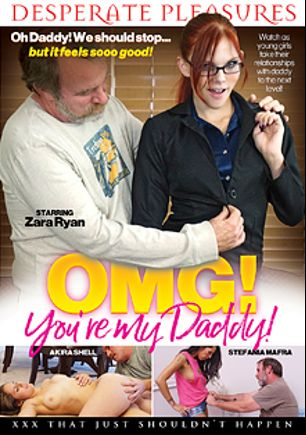 OMG,  You're My Daddy, starring Stefania Mafra, Zara Ryan, Akira Shell and JW Ties, produced by Desperate Pleasures.
