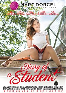Diary Of A Student, starring Mina Sauvage, Fira Ventura, Mya Lorenn, Joel Tomas, Pablo Ferrari, Alexa Tomas, Nikita Bellucci, Ricky Mancini, Lilou, Paolo Harver, Josh, Pascal St. James and Philippe Soine, produced by Marc Dorcel and Marc Dorcel SBO.