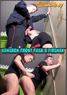 Kameron Frost Fuck A Fireman, starring Kameron Frost and Tony Martin, produced by Crunchboy.fr.