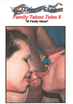 Straight Adult Movie Family Taboo Tales 8: Bi Family Values