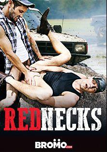 Rednecks, starring Tobias, Brandon Evans and Jeff Powers, produced by Bromo.