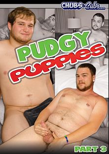 Pudgy Puppies Part 3, starring Dusty (Spunk Worthy) and Dale (Spunk Worthy), produced by Spunk Worthy and Chubs And Cubs.