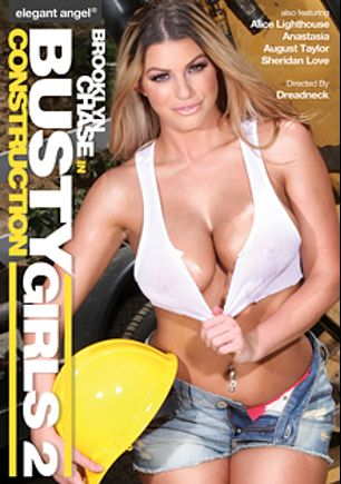 Busty Construction Girls 2, starring Brooklyn Chase, Anastasia Hart, Alice Lighthouse, August Taylor and Sheridan Love, produced by Elegant Angel Productions.