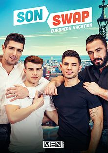 Son Swap European Vacation, starring Jessy Ares, Trenton Ducati, Allen King and Vadim Black, produced by Men.