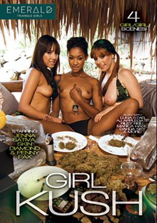 Girl Kush, starring A.J. Applegate, Marika Hase, Chanel Preston, Skin Diamond, Aria Alexander, Jenna Sativa, Yhivi, Luna Star, Penny Pax, Dahlia Sky, Riley Reid and Lea Lush, produced by Emerald Triangle Girls.