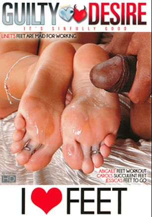 I Love Feet, starring Abigaile Johnson, Clara Moon, Linet Slag, Ferrera Gomez and Thomas Crown, produced by Guilty Desire.