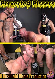 Perverted Pissers, starring Ace Era, Damon Andros, Hugh Hunter, Dolf Dietrich and Boy Fillmore, produced by Dick Wadd.