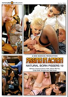 Pissing In Action: Natural Born Pissers 19, starring Cameron Ferrari, Cindy Gold, Bibi Fox, Katie B., Adriana Chechik, Niki Sweet, Angel Velvet and Christina Lee, produced by Eromaxx.
