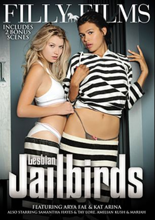 Lesbian Jailbirds, starring Kat Arina, Arya Fae, Mariah (Net Video Girls), Tay Lore, Amilian Kush, Samantha Hayes, Bella Rose and Shay Fox, produced by Filly Films.