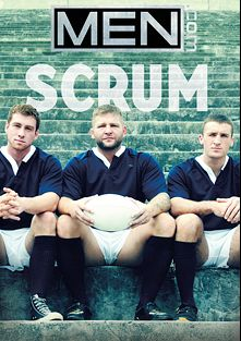 Scrum, starring Aaron Bruiser, Connor Kline, Connor Maguire, Dan Broughton, Colby Jansen, Woody Fox and Brad Coyote, produced by Men.