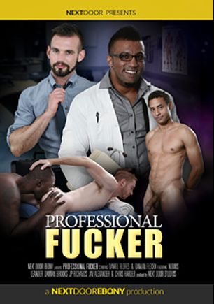 Professional Fucker, starring Daniel Flores, Damian Flexxx, Leander, Jay Alexander, JP Richards, Damian Brooks, Chris Harder and Nubius, produced by Next Door Ebony.