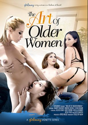 The Art Of Older Women, starring Abella Danger, Sandy Fantasy, Kylie Page, Alice March, Abby Cross, Cherie DeVille, Alexis Fawx and Vicki Chase, produced by Girlsway.