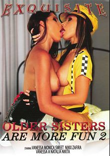 Older Sisters Are More Fun 2, starring Zafira, Nikki Rider, Vanessa Cage, Victoria Kruz, Vanessa A., Monica Sweet and Nikita, produced by EXP Exquisite.