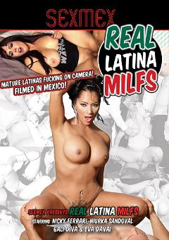 "Adult entertainment movie ""Real Latina MILFs"" starring Nicky Ferrari, Eva Davai & Niurka Sandoval. Produced by PornPlays."