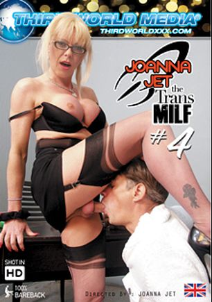 Joanna Jet The Trans MILF 4, starring Joanna Jet and Big Johnny, produced by Third World Media.