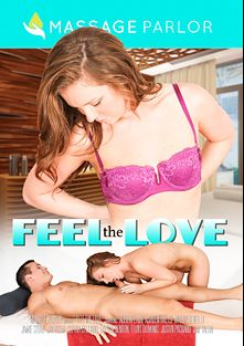 Feel The Love, starring Maddy O'Reilly, Austin Lynn, Jay Voom, Jamie Stone, Flynt Dominick, Ashden Wells, Sofia Delgado, Layton Benton and Talon, produced by Massage Parlor.