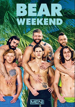 Bear Weekend, starring Colby Jansen, Gus Turner, Bennett Anthony, Jaxton Wheeler, Paul Canon and Roman Todd, produced by Men.
