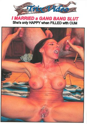 Straight Adult Movie I Married A Gang Bang Slut: She's Only Happy When Filled With Cum