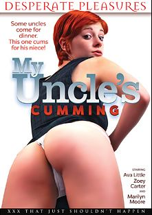 My Uncle's Cumming, starring Ava Little, Zoey Carter and Marilyn Moore, produced by Desperate Pleasures.