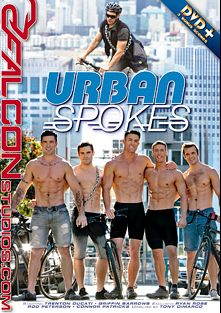 Urban Spokes, starring Griffin Barrows, Ryan Rose, Brent Corrigan, Rod Peterson, JJ Knight, Connor Patricks and Trenton Ducati, produced by Falcon Studios and Falcon Studios Group.