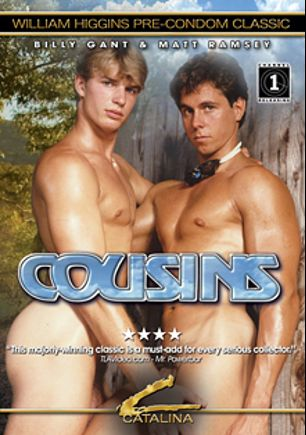 Cousins, starring Billy Gant, Matt Ramsey, Ricky Sport, Francis Gant, Ed Gant, Doris Hagen, Dick Hagen, Rick Lane, Brad Foxx, Steve Rodgers, Tony Kidd, Lee Landis, Lance Whitman, Scott Roberts, John Andrews, Cory Adams, Chris Allen and Peter North, produced by Catalina.
