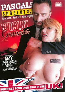 Subslut Grannies, starring Amy *, Lizzy Lovers, Alisha Rydes, Carol and Pascal White, produced by Pascal's Subsluts.