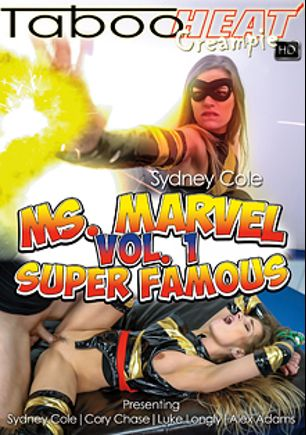 Sydney Cole In Ms Marvel: Super Famous, starring Sydney Cole, Alex Adams, Luke Longly and Cory Chase, produced by Taboo Heat.