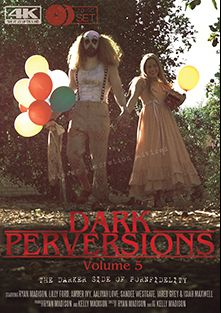 Dark Perversions 5, starring Aaliyah Love, Lilly Ford, Amber Ivy, Jared Grey, Isiah Maxwell, Ryan Madison and Sandee Westgate, produced by Porn Fidelity and Kelly Madison Productions.