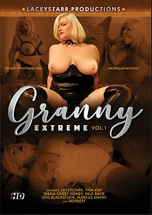 Granny Extreme, starring Lacey Starr, Otis Blackstock, Warm Sweet Honey, Paul Back, Tina Kay, Norbert and Markus Mann, produced by LaceyStarr Productions.
