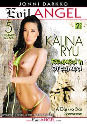Kalina Ryu Reamed 'N Creamed, starring Kalina Ryu and Jonni Darkko, produced by Darkko Productions and Evil Angel.