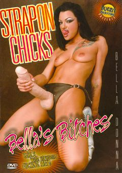 "Adult entertainment movie ""Strap-On Chicks:  Bella's Bitches"" starring Ryan Meadows, Allison Wyte & Belladonna. Produced by Ducati Productions."