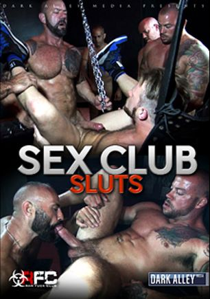 Sex Club Sluts, starring Trey Turner, Vic Rocco, Jon Galt, Fernando Esteban, Damon Andros, Osiris Blade, Matt Stevens, Saxon West, Sean Duran, Brian Bonds, Alessio Romero, Leo Forte and Collin O'Neal, produced by Raw Fuck Club and Dark Alley Media.