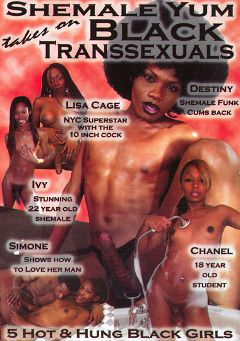 "Adult entertainment movie ""Shemale Yum Takes On Black Transsexuals"" starring Lisa Kage, Destiny (o) & Ivy (o). Produced by She Male Yum."