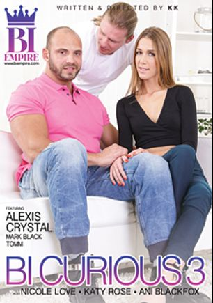 Bi Curious 3, starring Alexis Crystal, Mark Black, Nicole Love, Jeffrey Lloyd, Katy Rose, Ani Black Fox, Jace Reed, Nick Gill and Zack Hood, produced by Bi Empire and Mile High Media.