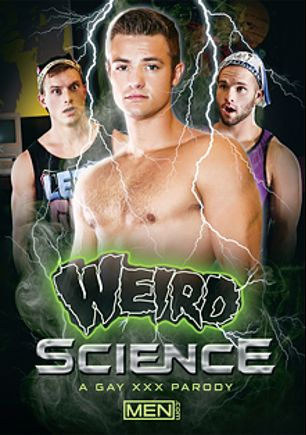 Weird Science, starring Tommy Regan, Luke Adams and Charlie Pattinson, produced by Men.