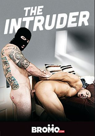 The Intruder, starring Brad Powers, Brady Bennett, Griffin Barrows, Leon Lewis and Pierce Hartman, produced by Bromo.