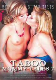 "Just Added presents the adult entertainment movie ""Taboo Mommy Tales 2""."
