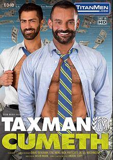 Taxman Cumeth, starring Eric Nero, David Benjamin, Tex Davidson, Nick Prescott, Adam Ramzi and Diesel Washington, produced by Titan Media.