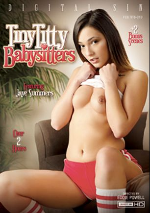 Tiny Titty Babysitters, starring Jaye Summers, Eden Sin, Piper Perri, Hanna Lay, Ramon Nomar, Mick Blue and Steve Holmes, produced by Digital Sin.