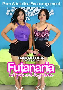 Porn Addiction Encouragement, starring Kaylee and Paulina, produced by Futanaria and Radrotica Productions.
