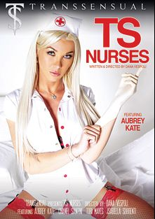 TS Nurses, starring Aubrey Kate, Chanel Santini, Isabella Sorrenti and Tori Mayes, produced by Transsensual and Mile High Media.